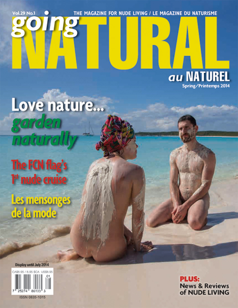 Going Natural - Spring 2014 – Volume 29, Issue 1