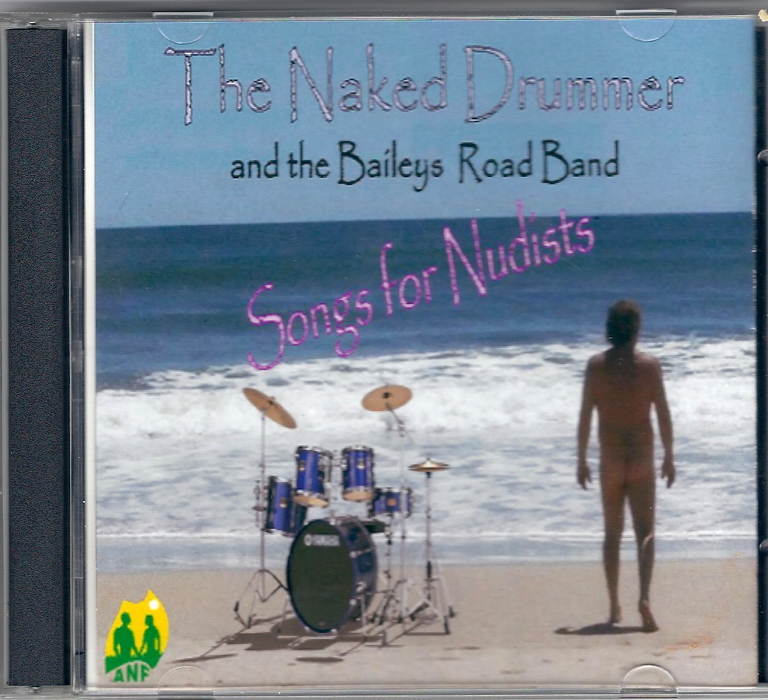 The Naked Drummer and the Baileys Road Band
